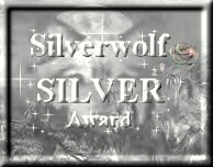 Silverwolf's Silver Award
