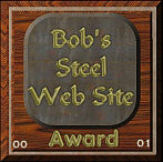 Bob's Steel Web Site Award